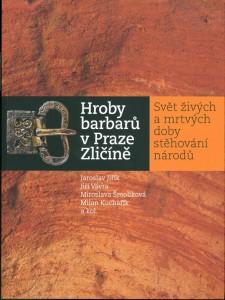 Kniha Hroby barbarů v Praze Zličíně